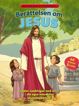 Berättelsen om Jesus - Klistermärkesbok