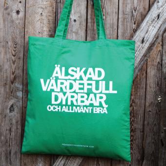 Älskad, värdefull, dyrbar - och allmänt bra, grön