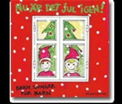 Nu är det jul igen! - Barn sjunger för barn