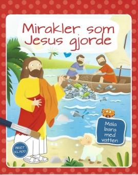 Måla med vatten - Mirakler som Jesus gjorde