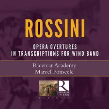 Rossini - Opera Overtures in transcriptions for wind band