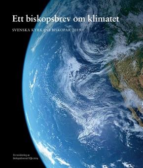 Ett biskopsbrev om klimatet. Reviderad upplaga