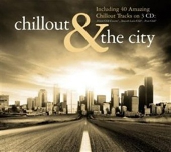 CHILLOUT + THE CITY