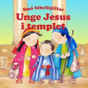 Unge Jesus i templet – Små bibelhjältar