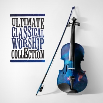 Ultimate Calssical Worship Collection