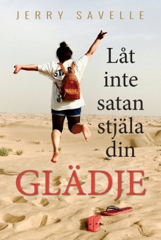 Låt inte satan stjäla din glädje