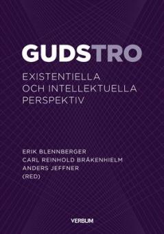 Gudstro: existentiella och intellektuella perspektiv