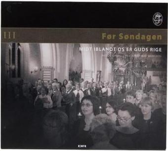 Før søndagen III - salmer fra den danske salmebog