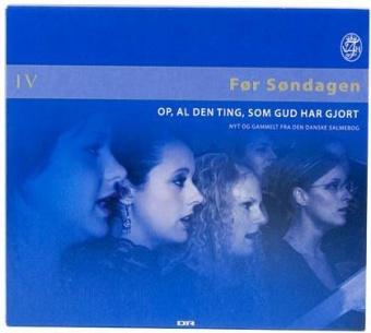 Før søndagen IV - salmer fra den danske salmebog