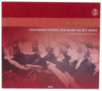 Før søndagen V - salmer fra den danske salmebog