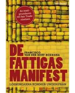 De fattigas manifest: Lösningarna kommer underifrån