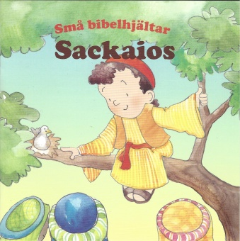 Sackaios - Små bibelhjältar