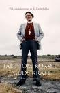 Talet om Korset - Guds kraft: Till hundraårsminnet av Bo Giertz födelse
