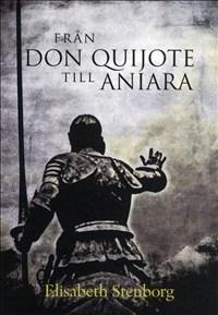 Från Don Quijote till Aniara
