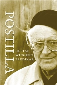 Postilla: Gustaf Wingren predikar