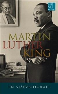 Martin Luther King: En självbiografi