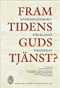 Framtidens gudstjänst - Svenskt gudstjänstliv 2014