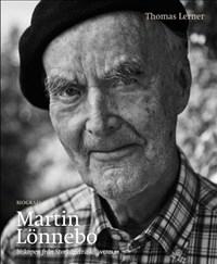 Martin Lönnebo: Biskopen från Storkågeträsk - Biografi