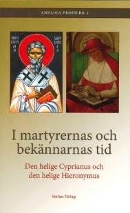 I martyrernas och bekännarnas tid