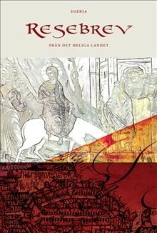 Resebrev - från det heliga landet (2.uppl)