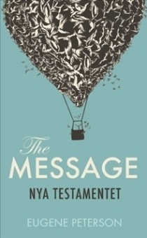 Nya Testamentet - The Message på svenska