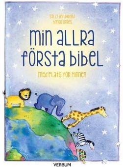 Min allra första bibel Med plats för minnen
