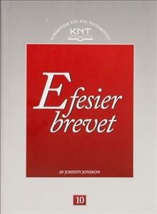 Efesierbrevet - KNT 10 - Kommentar till Nya Testamentet