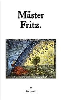 Mäster Fritz: en svensk mytiker