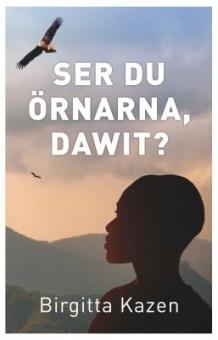 Ser du örnarna, Dawit?