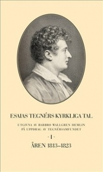 Esaias Tegnérs kyrkliga tal - Del 1