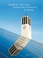 Handbok i hållbar energianvändning för kyrkan
