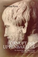 Förnuft och uppenbarelse: En berättelse om aristoteliskt tänkande i teologin