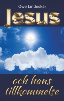 Jesus och hans tillkommelse