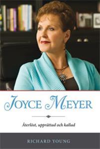 Joyce Meyer - Återlöst, upprättad och kallad