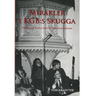 Mirakler i KGB:s skugga
