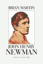 John Henry Newman: hans liv och verk