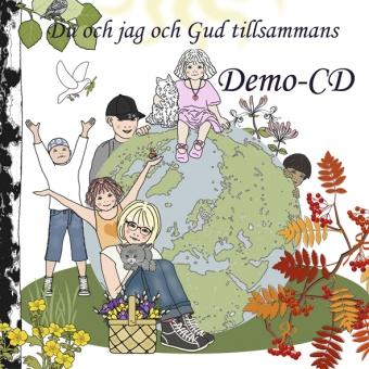 Du och jag och Gud tillsammans - Demo CD