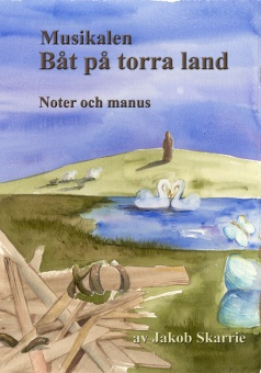 Båt på torra land - Noter