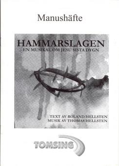 Hammarslagen - Manus