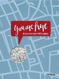 You Are Here - An interactive Book of Maps and Worlds