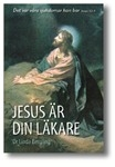 Jesus är din läkare
