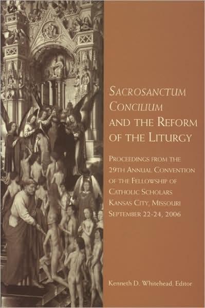 Sacrosanctum Concilium and the Reform of the liturgy