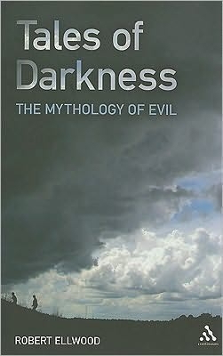 Tales of Darkness. The Mythology of Evil