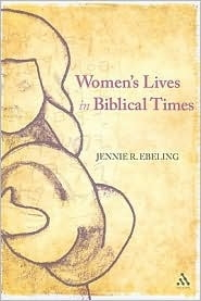 Women's Lives in Biblical Times
