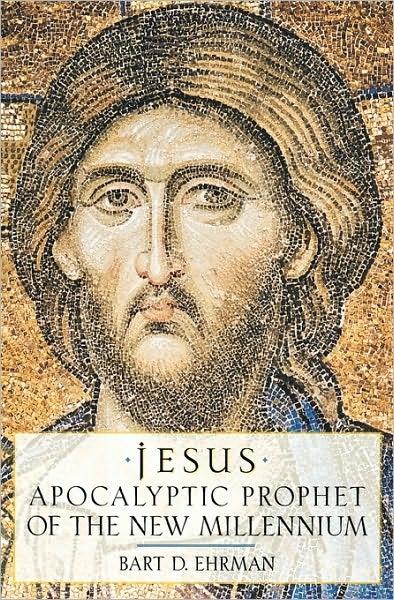 Jesus: Apocalyptic Prophet of the New Millenium
