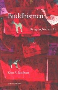 Buddhismen: Religion, historia, liv