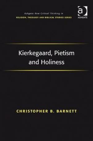 Kierkegaard, Pietism and Holiness