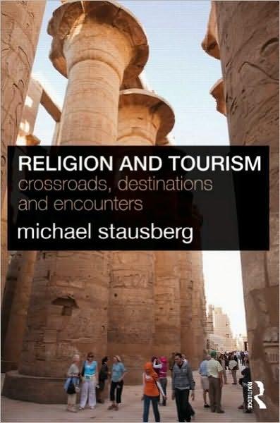 Religion and Tourism: Crossroads, destinations and encounters