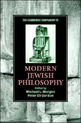 Cambridge Companion to Modern Jewish Philosophy