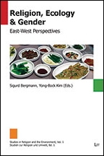 Religion, Ecology + Gender: East- West Perspectives